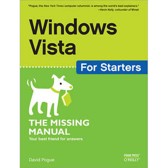 O'Reilly Digital Media Book: Windows Vista for Starters: The Missing Manual By David Pogue