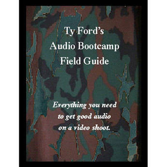 Ty Ford Audio & Video Ty Ford's Audio Bootcamp Field Guide 4th Edition Paperback Book