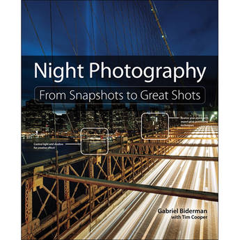 Peachpit Press Book: Night Photography: From Snapshots to Great Shots (First Edition)