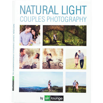 SLR Lounge Natural Light Couples Photography Workshop
