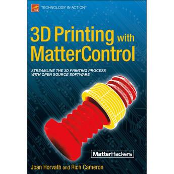 MatterControl 3D Printing with MatterControl Paperback Book