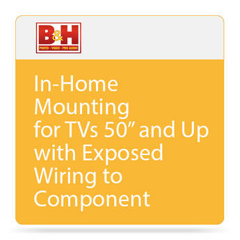 """B&H Photo Video TV WALL MOUNTING 50"""" AND UP EX WIRING"""