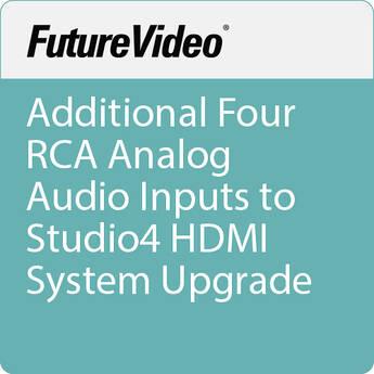 FutureVideo Additional Four RCA Analog Audio Inputs to Studio4 HDMI System Upgrade