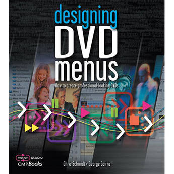 CMP Books Book: Designing DVD Menus: How to Create Professional-Looking DVDs by Michael Burns, George Cairns