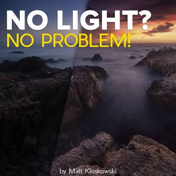 MATT KLOSKOWSKI PHOTOGRAPHY Matt Kloskowski Photography Video: No Light? No Problem! Course (Download)