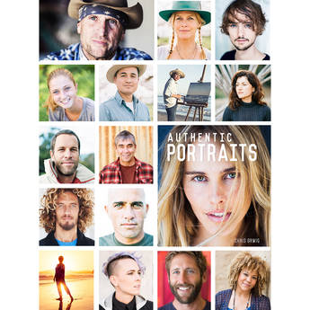 Chris Orwig Authentic Portraits: Searching for Soul, Significance, and Depth