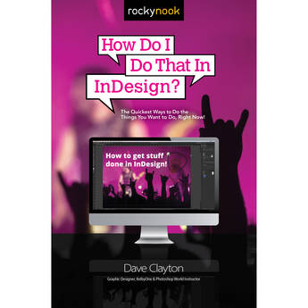 Dave Clayton How Do I Do That in Indesign?