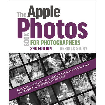 Derrick Story The Apple Photos Book for Photographers (2nd Edition)