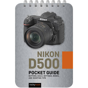 Rocky Nook Nikon D500: Pocket Guide