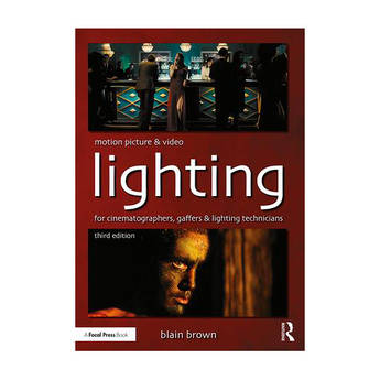 Focal Press Motion Picture and Video Lighting (3rd Edition)