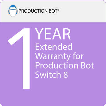 PRODUCTION BOT 1-Year Extended Warranty for Switch 8