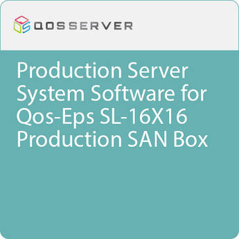 Qos-Eps Production Server System Software for Qos-Eps SL-16X16 Production SAN Box