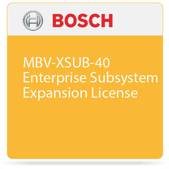 Bosch MBV-XSUB-40 Enterprise Subsystem Expansion License