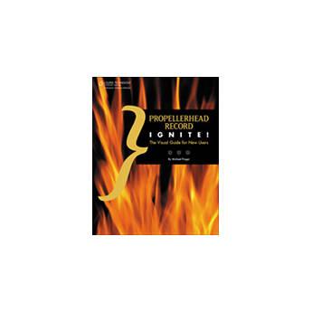 Cengage Course Tech. Propellerhead Record Ignite, 1st Edition Tutorial