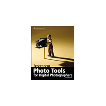 Cengage Course Tech. Book: Irreverent Photo Tools for Digital Photographers (First Edition)