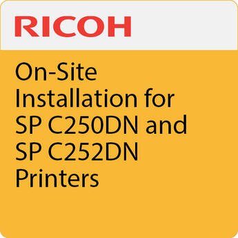 Ricoh On-Site Installation for SP C250DN and SP C252DN Printer
