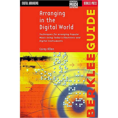 Berklee Press Book: Arranging in the Digital World by Corey Allen