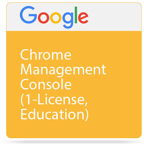 Google Chrome Management Console (Perpetual Educational License, 5 Years of  Device Support)