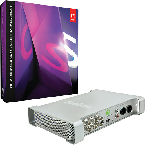 Adobe CS 5.5 Production Premium for Mac and Matrox MXO2 LE with MAX Kit