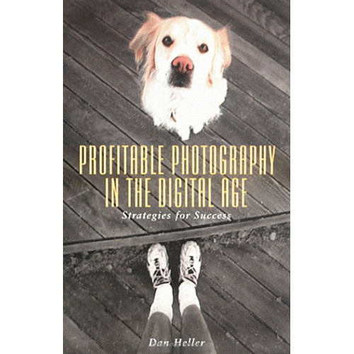 Allworth Book: Profitable Photography in the Digital Age: Strategies for Success