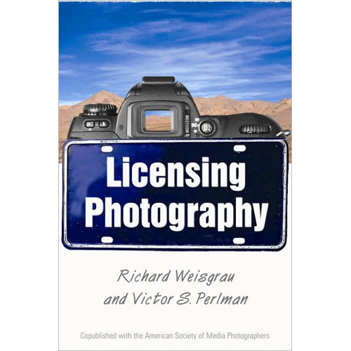 Allworth Book: Licensing Photography, by Richard Weisgrau and Victor S. Perlman