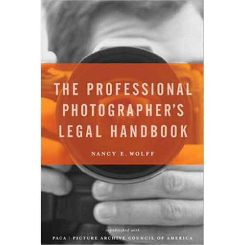 Allworth Book: The Professional Photographer's Legal Handbook, by Nancy E. Wolff