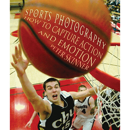 Allworth Book: Sports Photography: How to Capture Action and Emotion