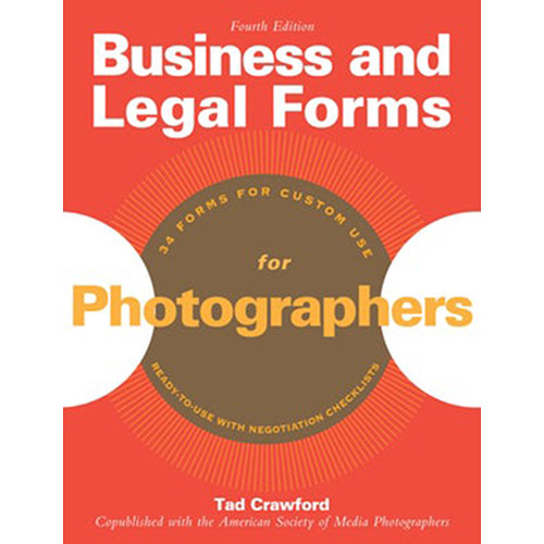 Allworth Book: Business and Legal Forms for Photographers, by Tad Crawford