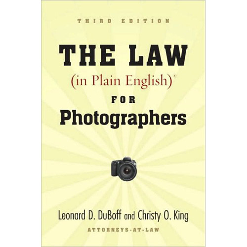 Allworth Book: The Law (In Plain English) for Photographers, Third Edition