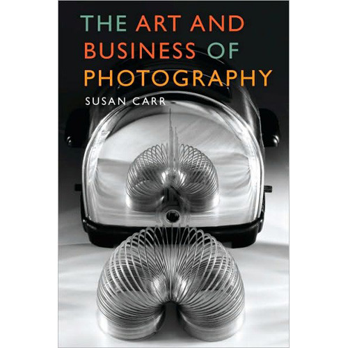Allworth Book: The Art and Business of Photography, by Susan Carr