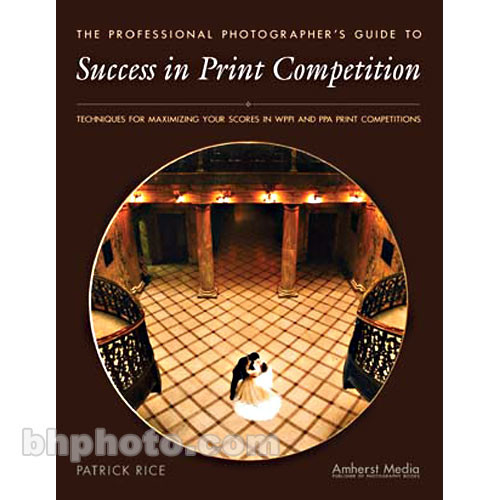 Amherst Media Book: Success in Print Competition