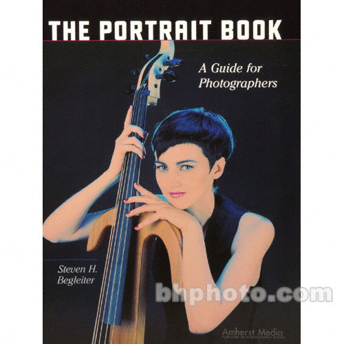 Amherst Media Book: The Portrait Book: A Guide for Photographers