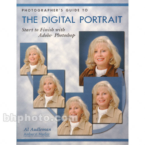 Amherst Media Book: Photographer's Guide to the Digital Portrait
