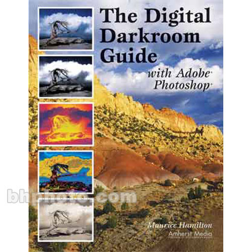 Amherst Media Book: Digital Darkroom Guide with Adobe Photoshop