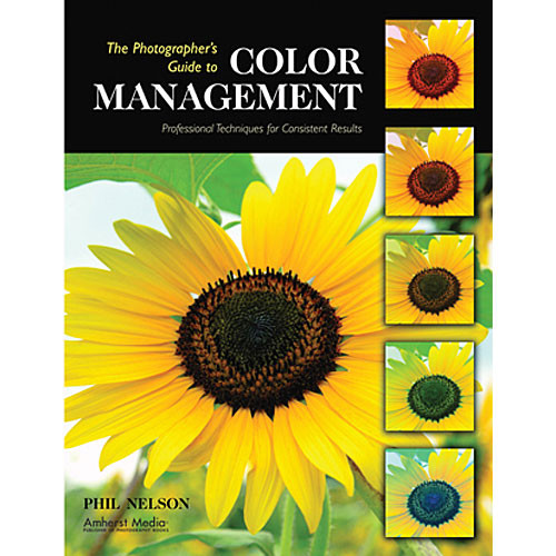 Amherst Media Book: The Photographer's Guide to Color Management