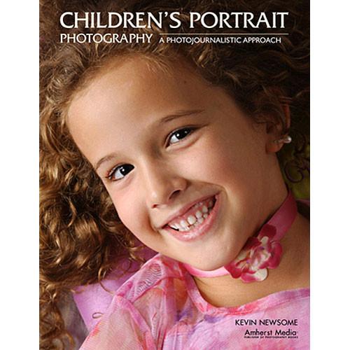 Amherst Media Book: Children's Portrait Photography