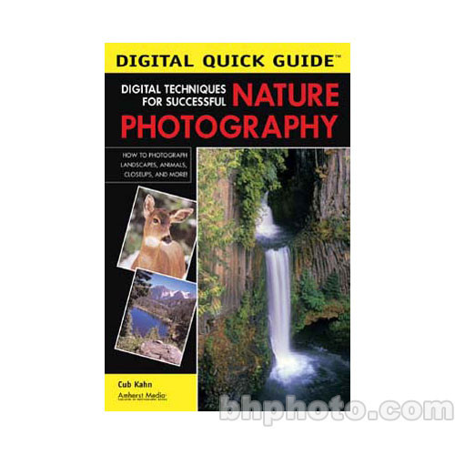 Amherst Media Book: Digital Techniques for Successful Nature Photography