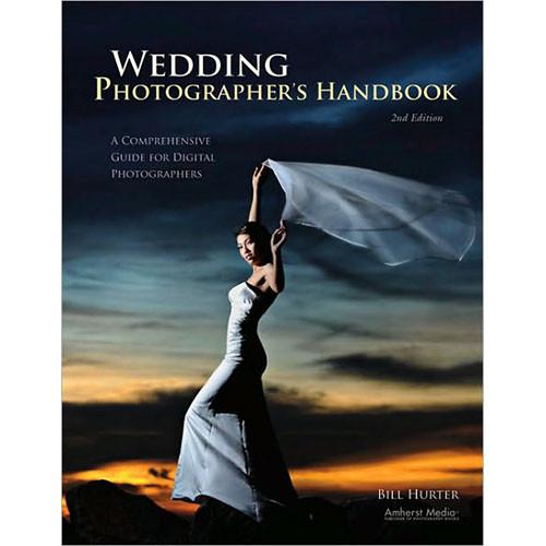 Amherst Media Book: Wedding Photographer's Handbook, 3rd Edition