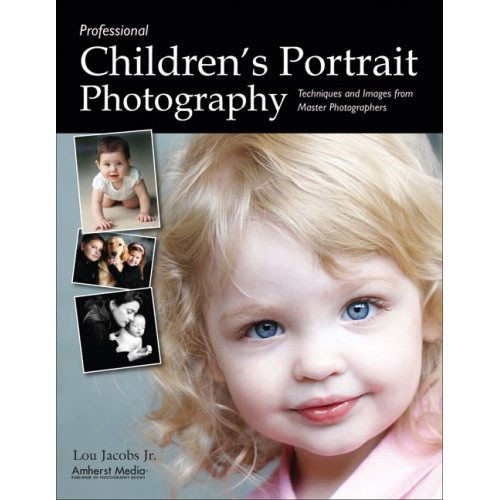 Amherst Media Book: Professional Children's Portrait Photography