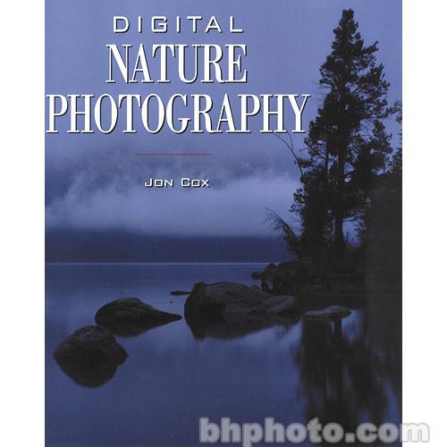 Amphoto Book: Digital Nature Photography