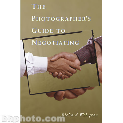 Amphoto Book: The Photographer's Guide To Negotiating