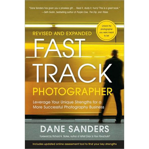 Amphoto Book: Fast Track Photographer: Leverage Your Unique Strengths for a More Successful Photography Business