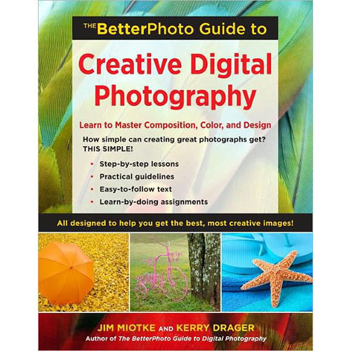 Amphoto Book: The Betterphoto Guide to Creative Digital Photography