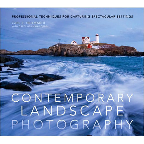 Amphoto Book: Contemporary Landscape Photography: Professional Techniques for Capturing Spectacular Settings