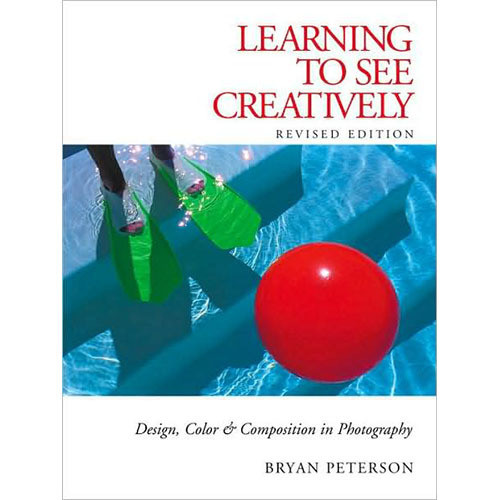 Amphoto Book: Learning to See Creatively: Design, Color and Composition in Photography