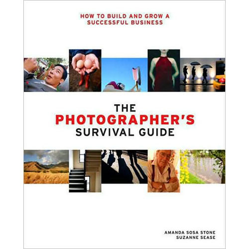 Amphoto Book: The Photographer's Survival Guide: How to Build and Grow a Successful Business