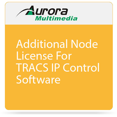 Aurora Multimedia Additional Node License For TRACS IP Control Software