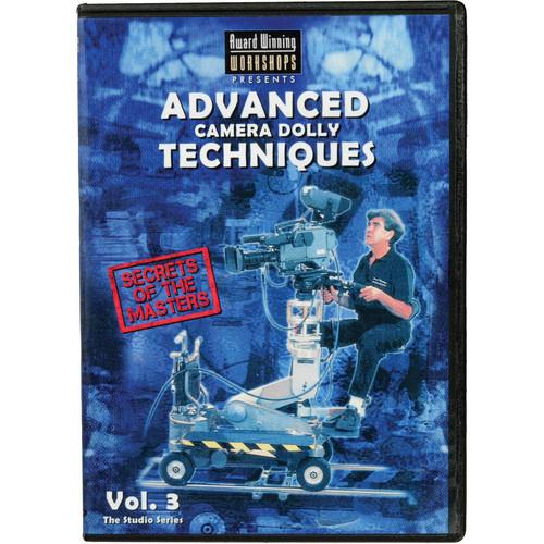 Award Winning Workshops DVD3 Advanced Camera Dolly Techniques (Volume # 3)