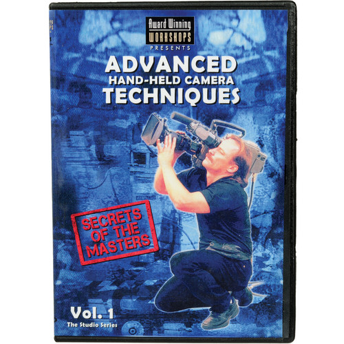 Award Winning Workshops DVD1 Advanced Hand-Held Camera Techniques (Volume # 1)