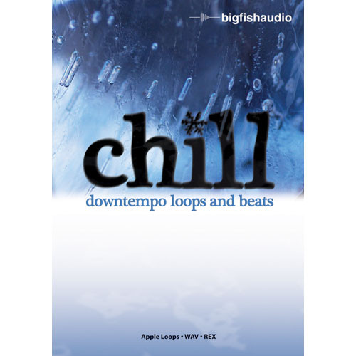 Big Fish Audio Sample DVD: Chill - Downtempo Loops and Beats